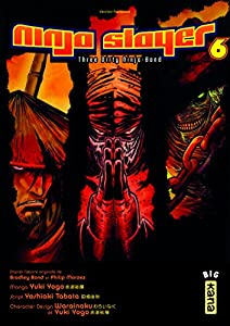 Ninja Slayer Edition simple Tome 6