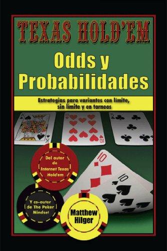 Texas Holdem Odds y Probabilidades por Matthew Hilger