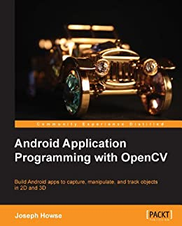 Android Application Programming with OpenCV von [Howse, Joseph]