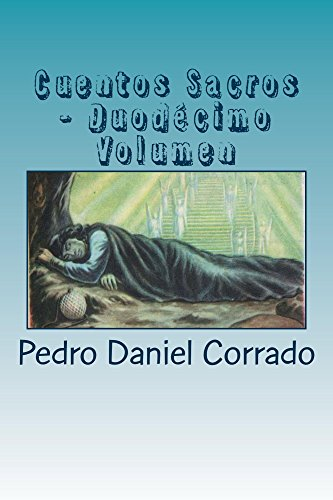 Cuentos Sacros - Duodecimo Volumen por Pedro Corrado