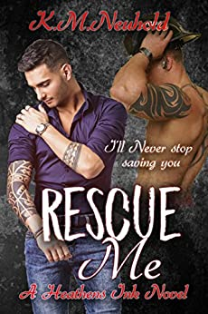 Rescue Me (Heathens Ink Book 1) (English Edition)