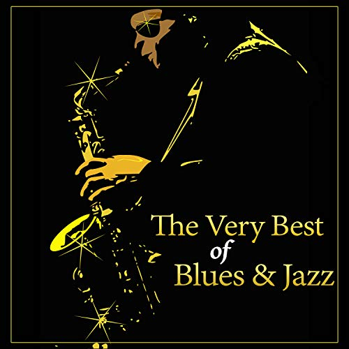 The Very Best of Blues & Jazz