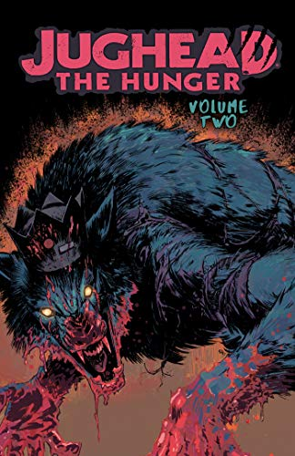 Jughead: The Hunger Vol. 2 (Judhead The Hunger, Band 2) (Für Hunger Halloween)
