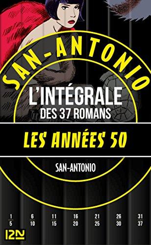 San-Antonio Les années 1950 (French Edition)