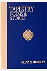 Tapestry: Poems and Stories Hardcover