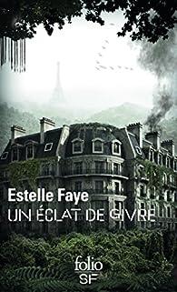 Un éclat de givre par Estelle Faye