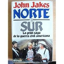 Norte Y Sur/North and South
