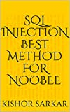 #7: SQL Injection Best Method For Noobee