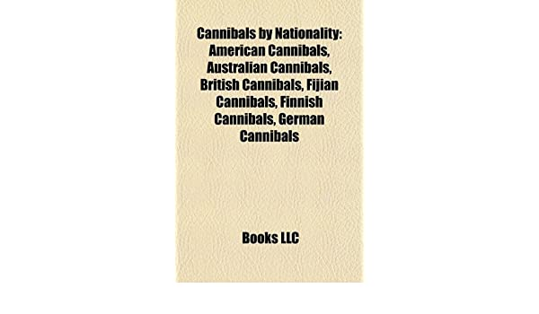 Amazon in: Buy Cannibals by Nationality: American Cannibals