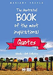 THE ILLUSTRATED BOOK OF THE MOST INSPIRATIONAL QUOTES (Words + Art Collection 1) (English Edition)