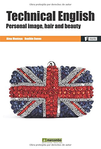 *Technical English: Personal image, Hair and Beauty (MARCOMBO FORMACIÓN)