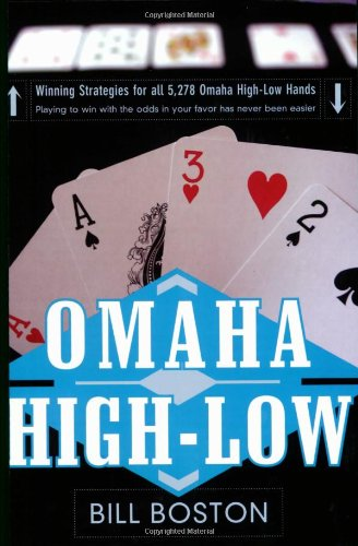 Omaha High-Low: Play to Win With The Odds : Play to win with the odds