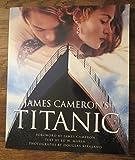 TITANIC. James Cameron, le livre du film