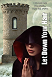 Let Down Your Hair (Urban Fairytales Book 5) (English Edition)