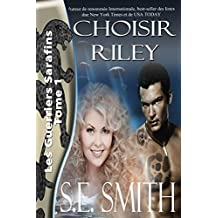 Choisir Riley: Les Guerriers Sarafins Tome 1