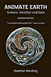 Animate Earth: Science, Intuition and Gaia (Berlin Technologie Hub Eco pack)