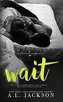 Wait (Bleeding Stars Book 4) (English Edition)