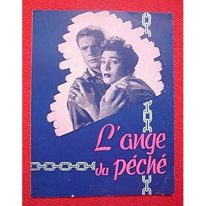 Dossier de presse de L'Ange du Péché (1952) - 24x31 cm, 4 p – Film de A. G. Majano avec Umberto Spadaro, Gianna Maria Canale, Marcello Mastroianni – Photos N&B - résumé du scénario – Bon état.