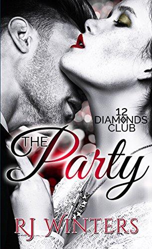The Party (Billionaire Erotica) (12 Diamonds Club) (English Edition)