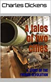 A tales of two cities- Annotation by DB: A STORY OF THE FRENCH REVOLUTION (English Edition)