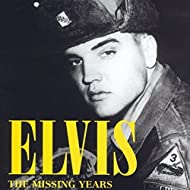 Elvis: The Missing Years Audio Documentary