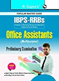 IBPS-RRBs : Office Assistant - Multipurpose (Preliminary) Exam Guide (BANK CLERK EXAM)