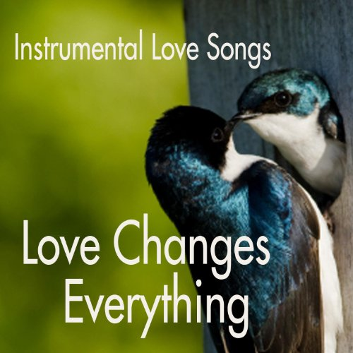 Instrumental Love Songs - Love...