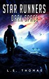 Star Runners: Dark Space (Book 5) (Star Runners Universe) (English Edition)