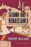 The Second Day of the Renaissance (Inspector Trotti Book 6)