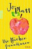 Die Bücherfreundinnen von Jo Platt