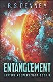 Entanglement (Justice Keepers Saga, Band 3)