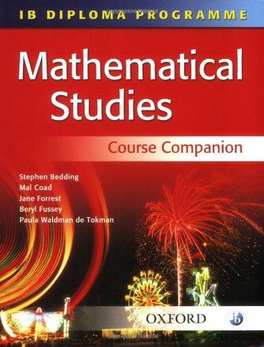 Mathematical Studies: Mathematical Studies Course Companion (IB Diploma Programme)