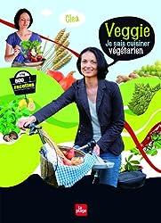 Veggie je sais cuisiner végétarien