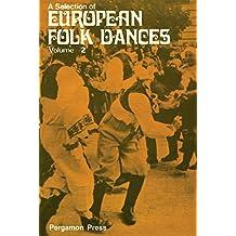 A Selection of European Folk Dances: Volume 2