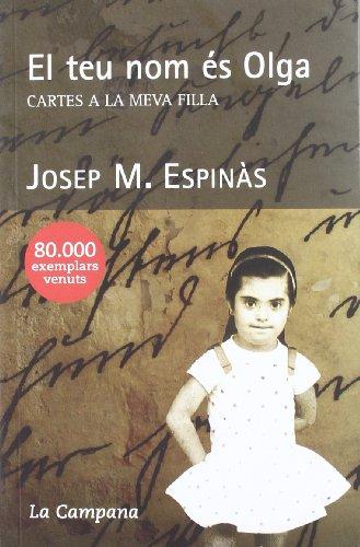 El teu nom és Olga por Josep Maria Espinàs