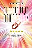 El poder de la atracción / The Attractor Factor: 5 pasos sencillos para crear riqueza (o cualquier otra cosa) del interior al exterior de uno mismo / 5 Easy Steps for Creating Wealth (or Anything Els