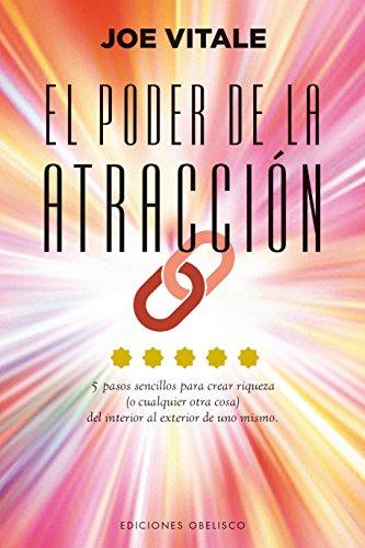 El poder de la atracción (N.E.) (EXITO) por JOE VITALE