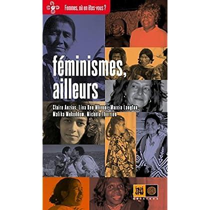 Féminismes, ailleurs (Femmes, où en êtes-vous ?)