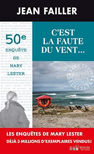 C'est la faute du vent: Un polar en Bretagne par Jean Failler