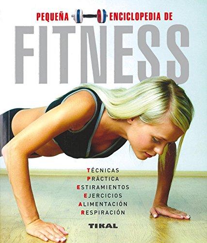 Fitnes (Pequeña Enciclopedia) por Aa.Vv.