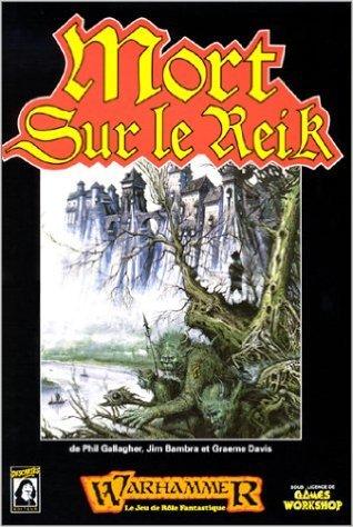 Mort sur le Reik : Campagne de l'Ennemi Intérieur (Warhammer) ( 15 janvier 1989 ) par