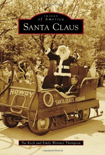 Santa Claus (Images of America) by Pat Koch (2013-11-25)