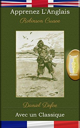 apprenez-langlais-avec-un-classique-robinson-crusoe-edition-parallele-en-fr-english-edition