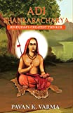 #1: Adi Shankaracharya: Hinduism's Greatest Thinker