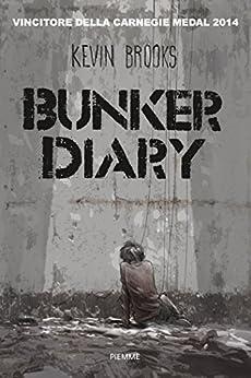Bunker Diary di [Brooks, Kevin]