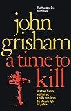 A Time To Kill (Roman)