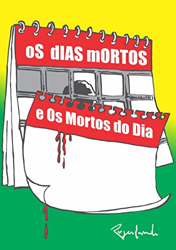 Os Dias Mortos e os Mortos do Dia (Portuguese Edition) por Rogerlando Cavalcante