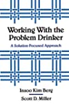 Working with the Problem Drinker - A...