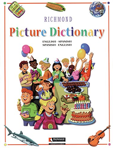 Richmond Picture Dictionary: English-Spanish Spanish-English (Reference) por Richmond Publishing