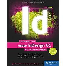 Adobe InDesign CC: Das umfassende Handbuch – Neuauflage des Standardwerkes zur CC 2015